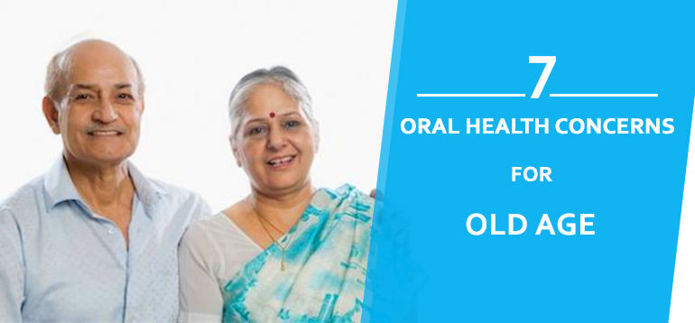 oral health concerns very common in Senior citizens